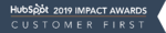 HubSpot Impact Award Customer First 2019